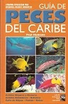 Reef Fish Identification Spanish Version Guia De Peces Del Caribe