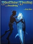 Bluewater Hunting and Freediving Book
