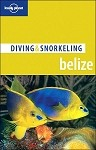 Belize Diving & Snorkeling Guide